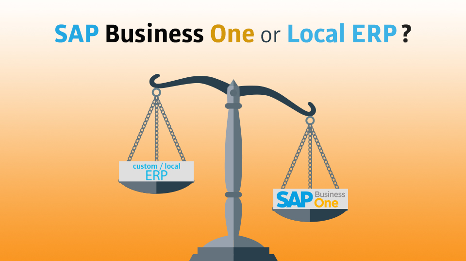 SAP B1 ERP Vs Local ERP